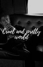 Cruel and pretty world (Joshler) by fairlylocka