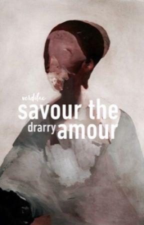 SAVOUR THE AMOUR | drarry by verdilac