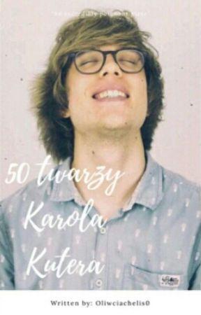 50 twarzy Karola Kutera by Fistaszekk_