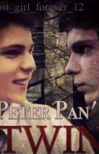 Peter Pan's Twin - COMPLETED by lost_girl_forever_12