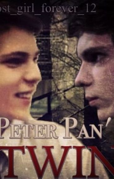 Peter Pan's Twin - COMPLETED