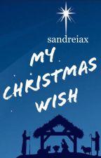 My Christmas Wish by sandreiax