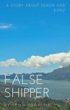 False Shipper!-Sehun & Eunji- by TenwithCarlie