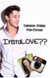 InstaLOVE?? (A Cameron Dallas fan-fiction) by musicsmylove97