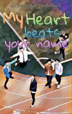 "[A STRAY KIDS Fanfiction] ""My Heart Beats Your Name"" (MHBYN) by PuppyEyes27"