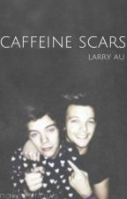 caffeine scars ↛ larry au by makeoutlarry