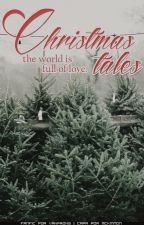 CHRISTMAS TALES by prongkins