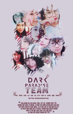 Đọc truyện [DPT] Tám nhảm cùng Darkparadiseteam