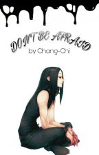 Don't Be Afraid [Os] {HxH} (Illumi x Eriko Lemon) by _Maii_Chan_