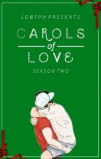 Carols of Love II by lgbtPH