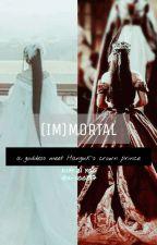 (IM)MORTAL by a-yoo137