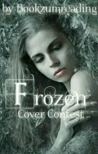 Frozen Cover Contest [Closed] by Bookzumreading