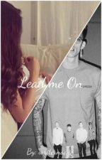 Lead me on (A Mgk Fanfict) by writernoone