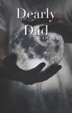 Dearly Dad | OGMAR by Noveller_0110