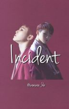 Incident by wonwoo_hb
