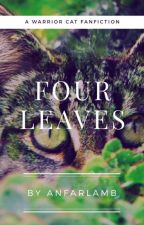 four leaves || Warrior Cat Fanfiction by anfarlamb