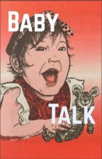 Baby Talk by ChristianTracts
