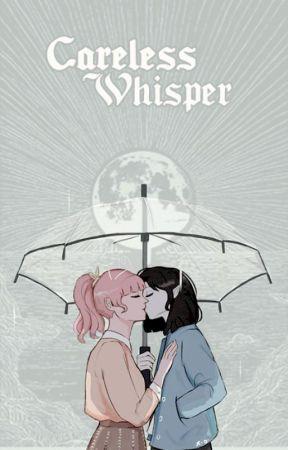 CARELESS WHISPER,  misc. by marceIines