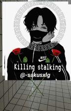killing stalking; [Teorías] by -sakusxlg