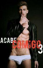 ACABE COMIGO 3 by WillDiniz