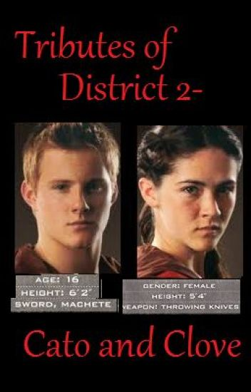 Tributes Of District 2- Cato and Clove - Danie - Wattpad
