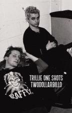 Trillie one shots by twodollarbillo