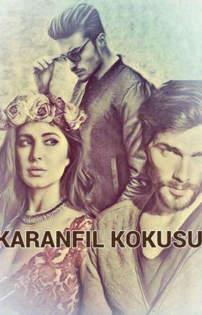 KARANFİL KOKUSU by bayansari34