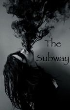 The Subway  by CatsCanPurr11