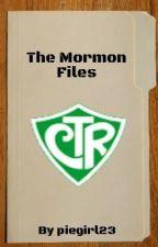 The Mormon Files (everyday Mormons, not so everyday gospel stories) by piegirl23