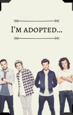 I'm adopted... by amberjx073