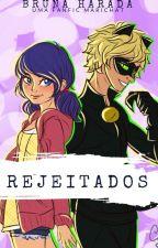 Rejeitados by bnxxah