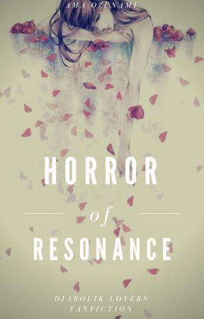 Horror Of Retention ≫ Diabolik Lovers  by Amaritzu