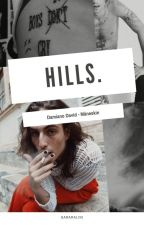 hills. ↠Damiano David, Måneskin ↞  by SaraRalini