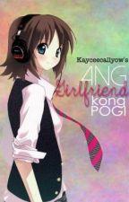 Ang Girlfriend Kong Pogi [One shot] by kceewitty