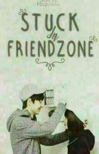 Stuck In Friendzone by prwitaa_