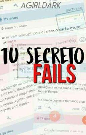 Tu secreto fails by Agirldark