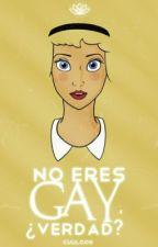No eres gay, ¿verdad?  by cuuloos