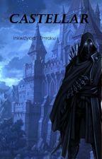 CASTELLAR - Inkwizycja Zmroku by Matthew_Steele
