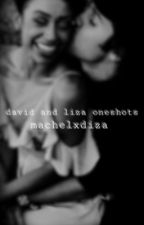 david and liza oneshots // on hold by machelxdiza