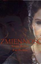 Zmienność / Fan fiction Justin Bieber by Dominiczeczkusiaa
