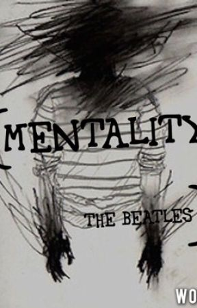 Mentality-The Beatles by LiterallytheBeatles