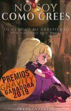 No Soy Como Crees (dipcifica) by ariablazez156