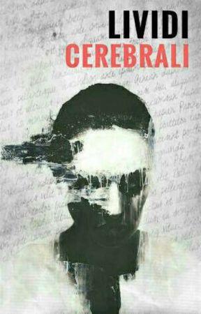 Lividi Cerebrali by NinaSky84
