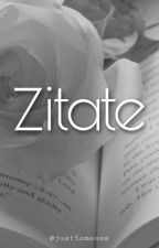 Zitate  by just5omeone