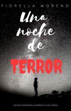 Una noche de terror (Escrita por niña de 9 años) -Historia corta by FioreMHI