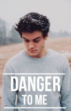 Danger to me | 2 | Ethan Dolan  by laaraxvera
