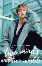 Two Minds & Two Worlds |BaekYeon| by kangdaniexol