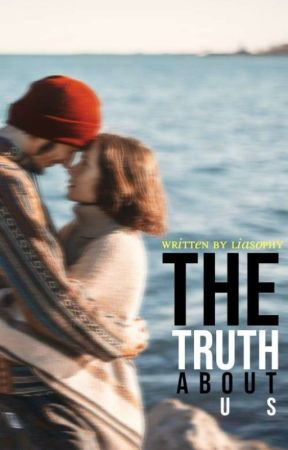 The Truth About Us by liasophy