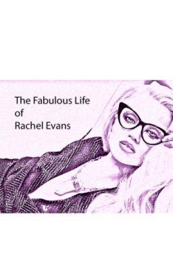 The Fabulous Life of Rachel Evans