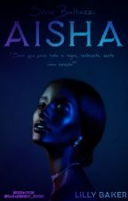 Aisha - Série Baltazzi by LillyBakerAut